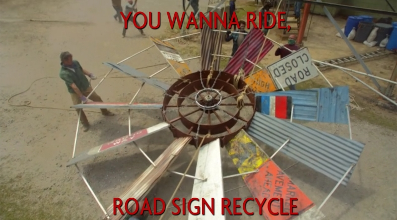 You wanna ride, road sign recycle
