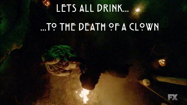 Let's all drink to the death of a clown