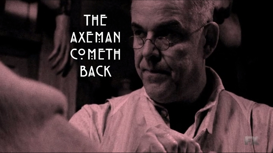 The Axeman Cometh Back