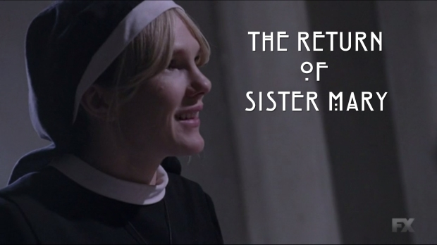 The Return of Sister Mary