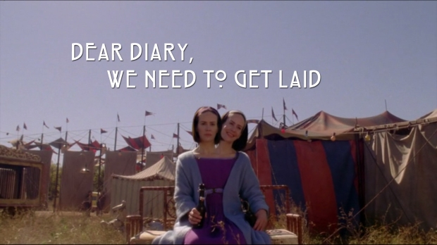 Dear Diary, We need to get laid.