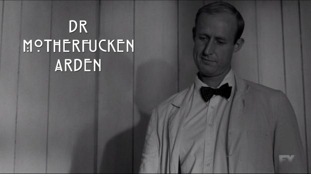 Dr. Motherfucken Arden
