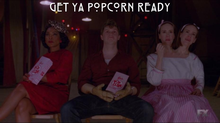Get ya popcorn ready