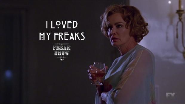 I loved my freaks