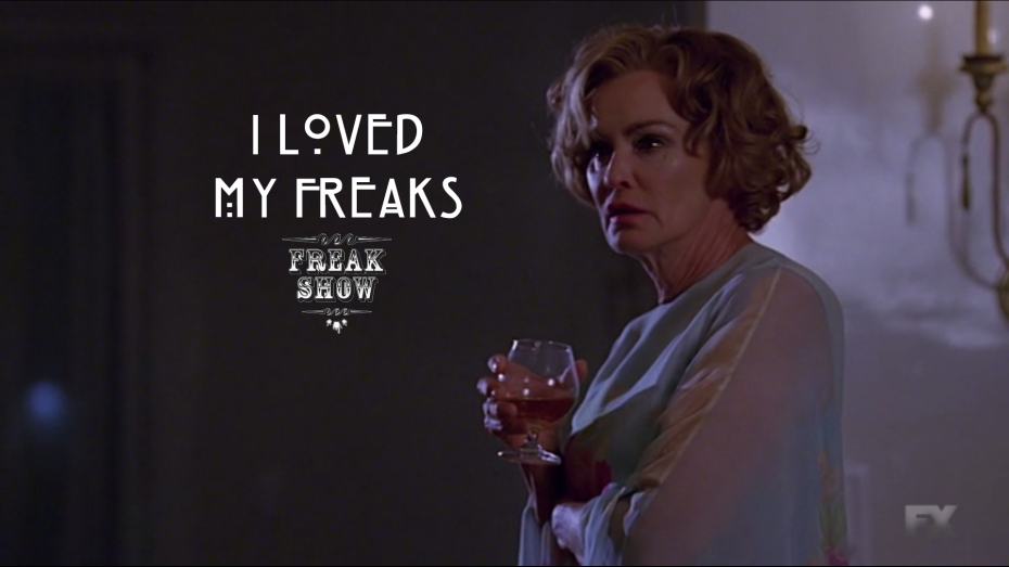 I loved my freaks