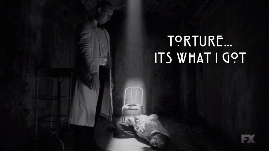 Torture...Its what I got.