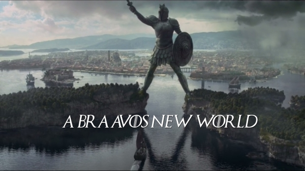 A Braavos New World