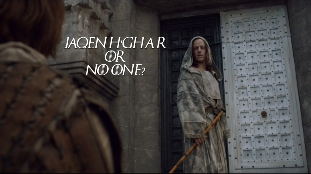 Jaqen H'Ghar or No one?