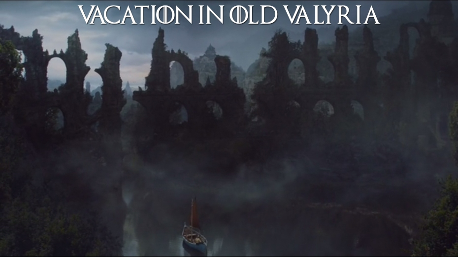Vacation in Old Valyria
