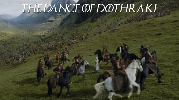 The Dance of Dothraki