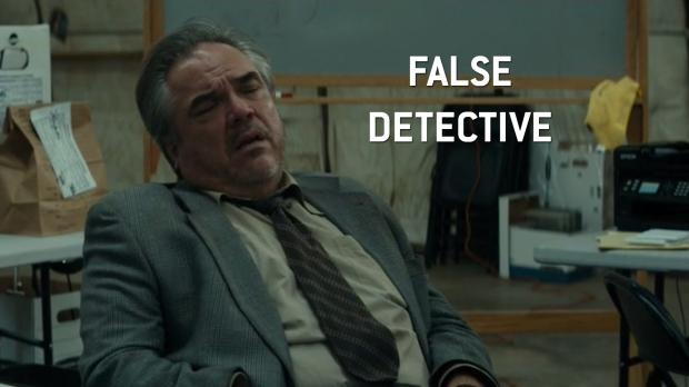 False Detective