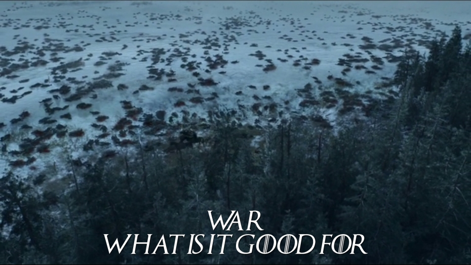 War. What is it good for.