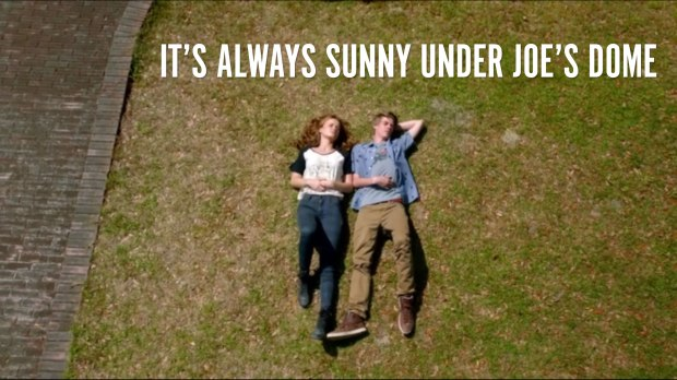 It's always sunny under joe's dome.