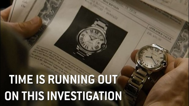 Time is running out on this investigation.