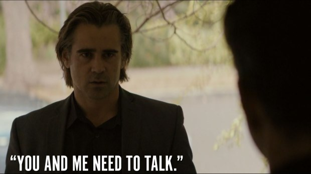 """""""You and me need to talk."""""""