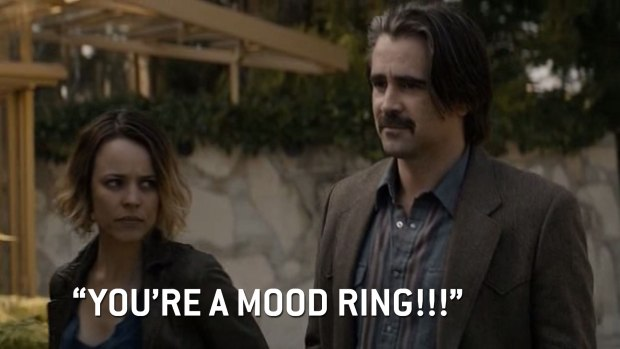 """You're a Mood Ring!"""