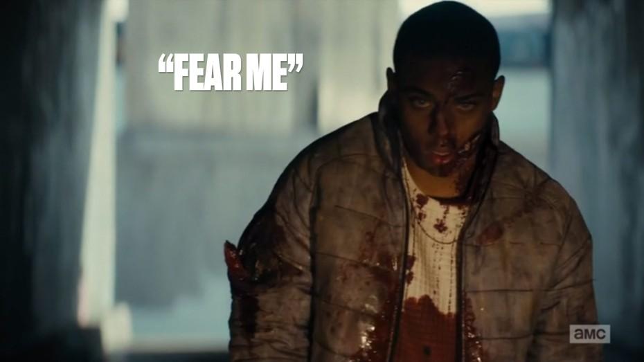 """""""Fear me"""""""
