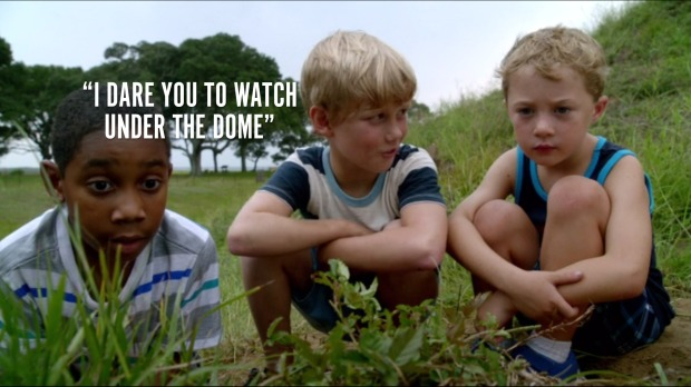 """""""I dare you to watch Under the Dome"""""""