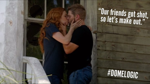 """Our friends got shot so let's make out."" #DomeLogic"