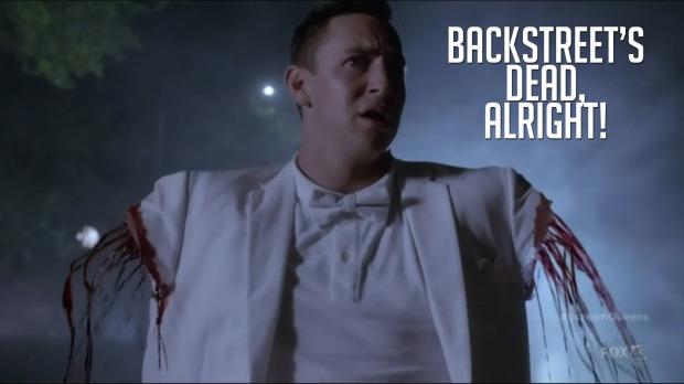 Backstreet's Dead, Alright!