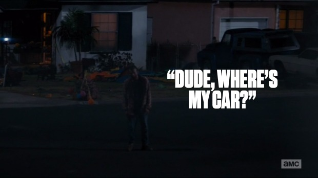 """Dude, where's my car?"""