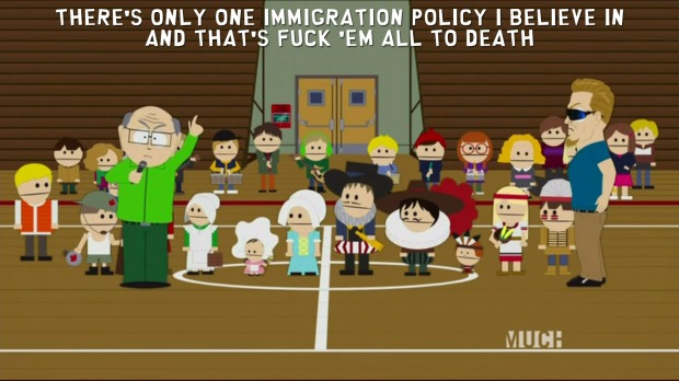 Mr. Garrison's Immigration Policy