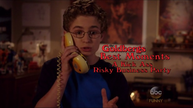 The Goldbergs Best Moments: A Kick Ass Risky Business Party