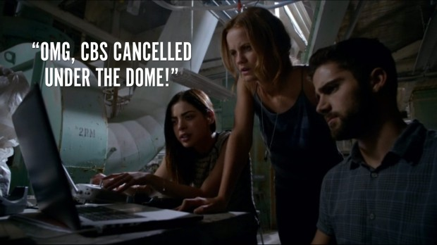"""Under the Dome is cancelled"""