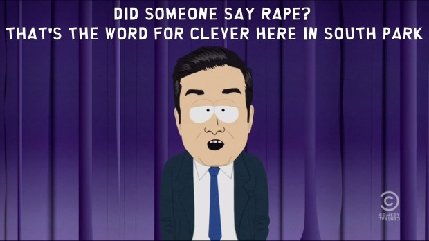 Did someone say rape? That's the word for clever here in South Park